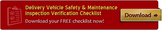 Delivery Vehicle Safety & Maintenance Inspection Verification Checklist